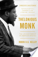 Thelonious Monk, The Life and Times of an American Original