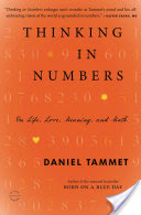 Thinking In Numbers, On Life, Love, Meaning, and Math