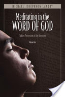 Meditating in the Word of God, Taking Possession of the Kingdom