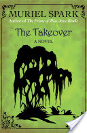 The Takeover, A Novel