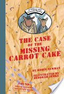 A Wilcox and Griswold Mystery: the Case of the Missing Carrot Cake